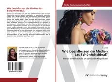 Bookcover of Wie beeinflussen die Medien das Schönheitsideal?