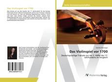 Обложка Das Violinspiel vor 1700