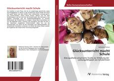 Portada del libro de Glücksunterricht macht Schule