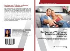 Portada del libro de Der Hype von TV-Serien am Beispiel von Desperate Housewives