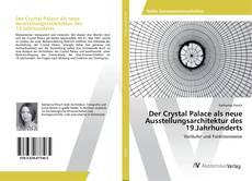 Copertina di Der Crystal Palace als neue Ausstellungsarchitektur des 19.Jahrhunderts