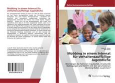 Bookcover of Mobbing in einem Internat für verhaltensauffällige Jugendliche