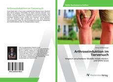 Bookcover of Arthroseinduktion im Tierversuch