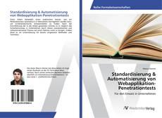 Bookcover of Standardisierung & Automatisierung von Webapplikation-Penetrationtests