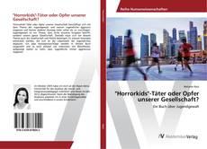 """Buchcover von """"Horrorkids""""-Täter oder Opfer unserer Gesellschaft?"""