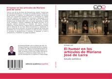 El humor en los artículos de Mariano José de Larra kitap kapağı