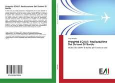 Copertina di Progetto SCAUT: Realizzazione Dei Sistemi Di Bordo