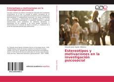 Estereotipos y motivaciones en la investigación psicosocial的封面