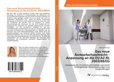 Buchcover von Das neue Ärztearbeitszeitrecht - Anpassung an die EU-AZ-RL 2003/88/EG