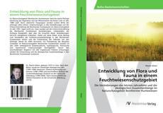 Обложка Entwicklung von Flora und Fauna in einem Feuchtwiesenschutzgebiet