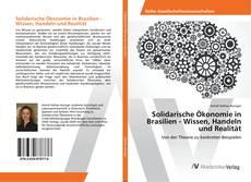 Copertina di Solidarische Ökonomie in Brasilien - Wissen, Handeln und Realität