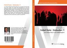Bookcover of Failed State - Südsudan ?!