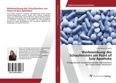 Bookcover of Werbewirkung des Schaufensters am Point of Sale Apotheke