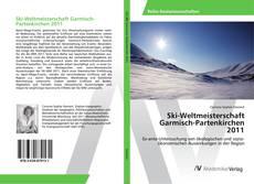 Ski-Weltmeisterschaft Garmisch-Partenkirchen 2011 kitap kapağı