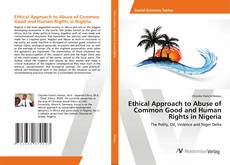Copertina di Ethical Approach to Abuse of Common Good and Human Rights in Nigeria