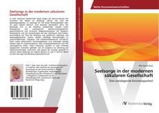 Buchcover von Seelsorge in der modernen säkularen Gesellschaft
