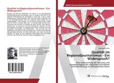 Buchcover von Qualität im Regionaljournalismus - Ein Widerspruch?
