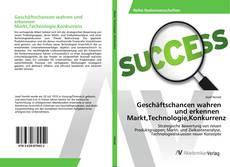 Bookcover of Geschäftschancen wahren und erkennen Markt,Technologie,Konkurrenz