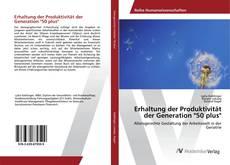 """Bookcover of Erhaltung der Produktivität der Generation """"50 plus"""""""