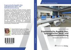Ergonomische Aspekte öko-synergetischer Hard- und Softwareentwicklung的封面