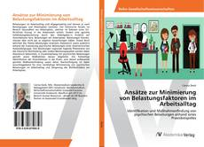 Copertina di Ansätze zur Minimierung von Belastungsfaktoren im Arbeitsalltag