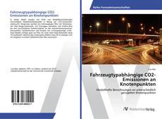 Borítókép a  Fahrzeugtypabhängige CO2-Emissionen an Knotenpunkten - hoz
