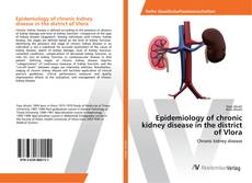 Bookcover of Epidemiology of chronic kidney disease in the district of Vlora
