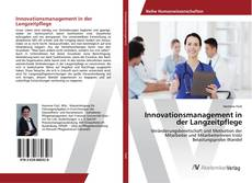 Bookcover of Innovationsmanagement in der Langzeitpflege