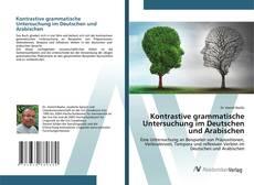 Bookcover of Kontrastive grammatische Untersuchung im Deutschen und Arabischen
