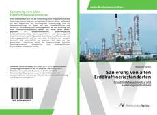 Capa do livro de Sanierung von alten Erdölraffineriestandorten