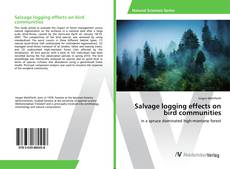 Bookcover of Salvage logging effects on bird communities