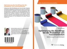Copertina di Optimierung des Handlings bei der Produktion von Fassinnenlacken