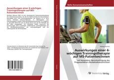 Buchcover von Auswirkungen einer 4-wöchigen Trainingstherapie auf MS-Patienten/innen