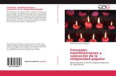 Concepto, manifestaciones y valoración de la religiosidad popular kitap kapağı