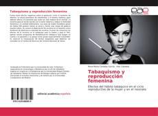 Bookcover of Tabaquismo y reproducción femenina