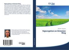 Portada del libro de Signcryption on Octonion Ring