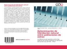 Capa do livro de Determinación de hibridación natural entre poblaciones de ostras