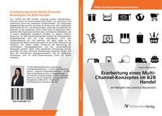 Borítókép a  Erarbeitung eines Multi-Channel-Konzeptes im B2B Handel - hoz