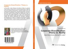 Bookcover of Corporate Diversification: Theory vs. Reality