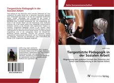 Capa do livro de Tiergestützte Pädagogik in der Sozialen Arbeit