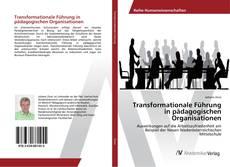 Обложка Transformationale Führung in pädagogischen Organisationen