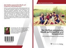 Bookcover of Der Einfluss prosozialer Musik auf Empathie und Kooperation