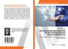 Bookcover of Die Auswirkungen des IFRS 10 auf österreichische Konzernabschlüsse