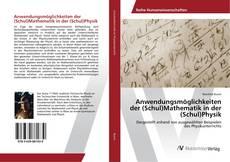 Buchcover von Anwendungsmöglichkeiten der (Schul)Mathematik in der (Schul)Physik
