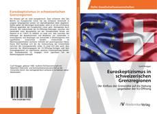 Borítókép a  Euroskeptizismus in schweizerischen Grenzregionen - hoz