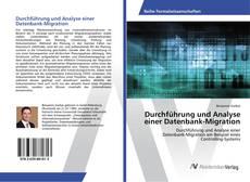 Bookcover of Durchführung und Analyse einer Datenbank-Migration