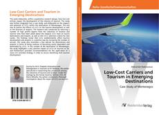 Bookcover of Low-Cost Carriers and Tourism in Emerging Destinations