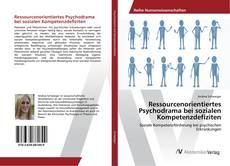 Portada del libro de Ressourcenorientiertes Psychodrama bei sozialen Kompetenzdefiziten