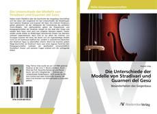 Die Unterschiede der Modelle von Stradivari und Guarneri del Gesù kitap kapağı