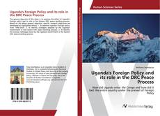Couverture de Uganda's Foreign Policy and its role in the DRC Peace Process